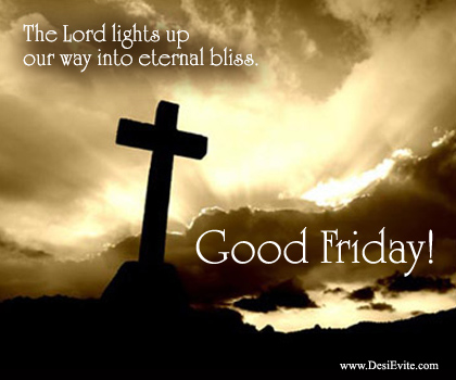 Good Friday being observed with solemnity