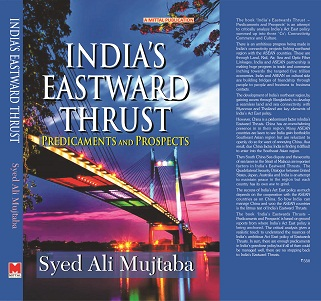 Syed Ali Mujtaba's New Book on India's Act East policy released